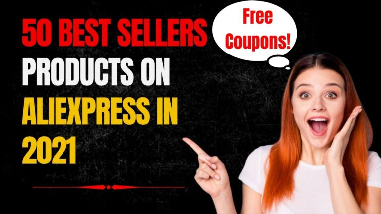 50 Best Sellers Products on AliExpress in 2021